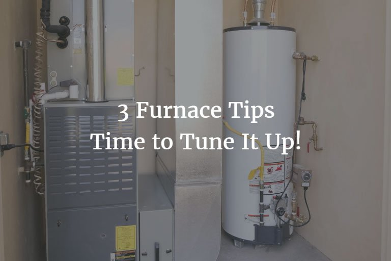 3 furnace tips time to tune it up exact electric llc. Black Bedroom Furniture Sets. Home Design Ideas